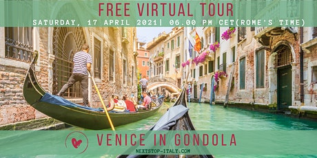 FREE VIRTUAL TOUR: VENICE, an amazing gondola ride! tickets