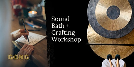 Sound Bath & Crafting Workshop: An Inner Exploration of the Psyche tickets