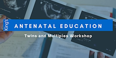King's College Hospital Twins and Multiples Workshop tickets