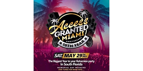 Access Granted Miami tickets