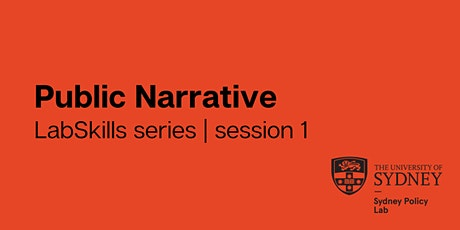 LabSkills series | session 1: Public Narrative tickets