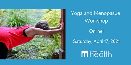Yoga and Menopause Workshop (April 2021 / Online) tickets