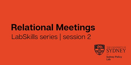 LabSkills series | session 2: Relational Meetings tickets