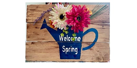 Mother's Day Welcome Spring Pallet Sign tickets