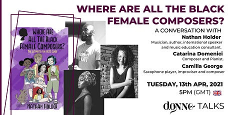 WHERE ARE ALL THE BLACK FEMALE COMPOSERS? tickets
