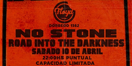 "No Stone  ""Road Into The darkness"" entradas"