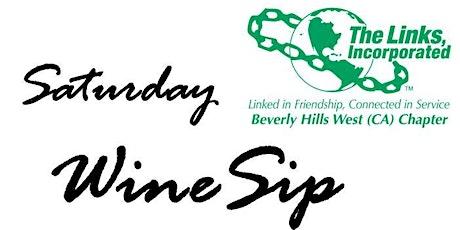 Saturday Wine Sip tickets