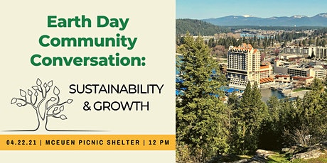 Earth Day Community Conversation: Sustainability & Growth tickets