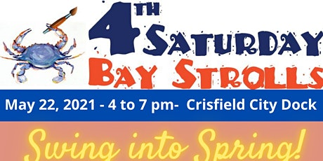 4th Saturday Bay Stroll May 22 tickets