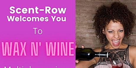 Wax N' Wine tickets