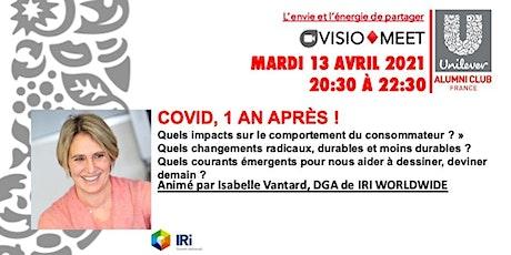 "VISIO-MEET, 13 AVRIL 2021-20H30 "" COVID 1 AN APRES "" UNILEVER ALUMNI FRANCE billets"