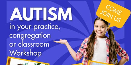Support those with Autism in your Congregation, Workplace or School tickets