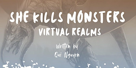 Copy of She Kills Monsters, Virtual Realms - A Digital Event tickets