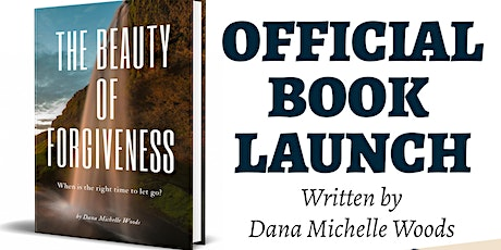 The Beauty of Forgiveness Book Launch tickets