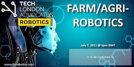 """TLA Robotics webinar: """"Farm & Agriculture Robotics"""" tickets"""