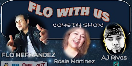 FLO WITH US COMEDY SHOW tickets