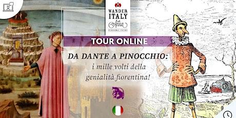 Da Dante a Pinocchio: i mille volti della genialità fiorentina! biglietti