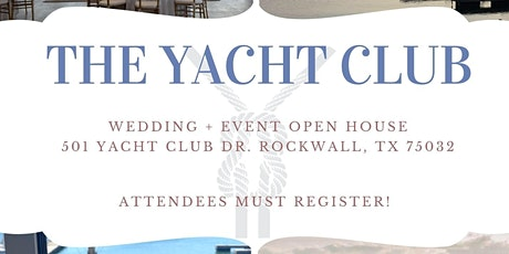 The Yacht Club - Open House tickets