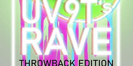 9Ts Rave: Throwback Edition tickets