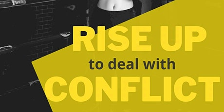 Rise Women Masterclass -  Rise up to deal with conflict tickets