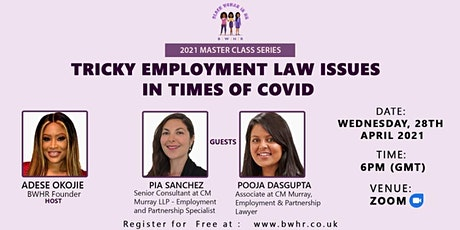 Tricky Employment Law issues in times of Covid tickets
