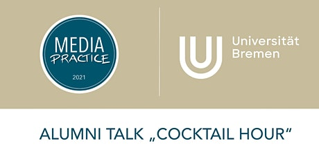 Alumni Talk an der Universität Bremen - Cocktail Hour mit Karina Tickets