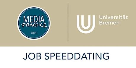 Job Speeddating der Universität Bremen - Kommunikations- und Medienbranche Tickets