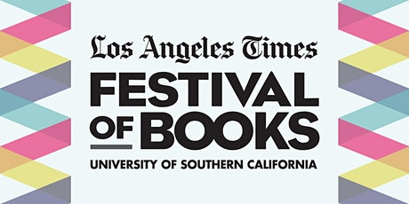 Festival Kickoff, Presented with USC | L.A. Times Festival of Books 2021 tickets