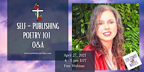 Self-Publishing Poetry 101 Q & A by Best-Selling Author, Jen Lowry tickets