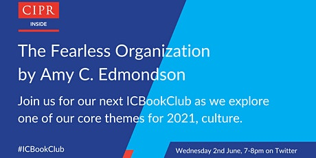 CIPR Inside ICBookClub - The Fearless Organisation tickets