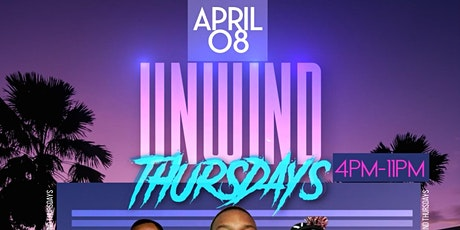 UNWIND THURSDAYS tickets
