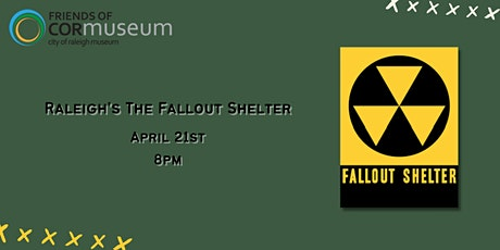Raleigh's The Fallout Shelter tickets