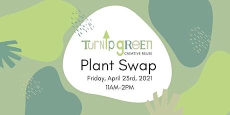 Turnip Green Creative Reuse Community Plant Swap tickets