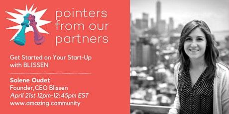 Pointers from Our Partners: Get Started on Your Start-up with BLISSEN tickets