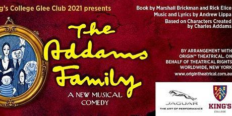 King's College Glee Club 2021 presents: The Addams Family tickets