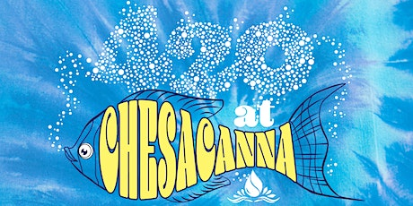 420 at Chesacanna tickets