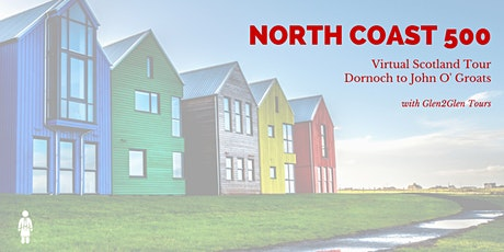 Virtual Scotland - North Coast 500 - Dornoch to John O'Groats tickets