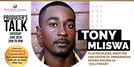 Producer's Talk with Tony Mliswa, Zimbabwean Director and Producer tickets