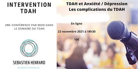 TDAH et Anxiété / Dépression - Les complications du TDAH billets