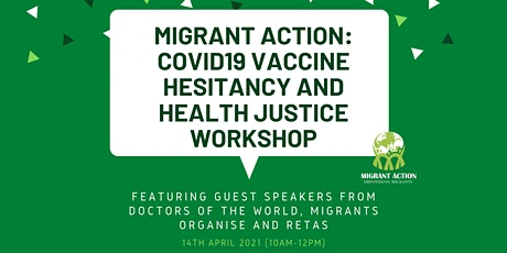 MIGRANT ACTION: COVID19 Vaccine Hesitancy and Health Justice Workshop tickets