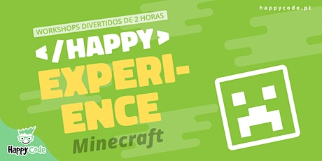 HAPPY EXPERIENCE - MINECRAFT EDUCATION (Live Online) bilhetes