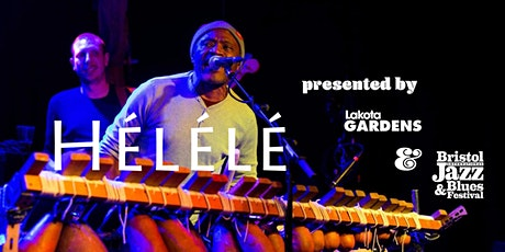 Bristol Jazz Fest & Lakota Gardens Present: HÉLÉLÉ tickets