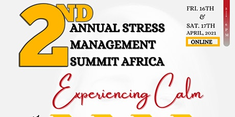 2nd Annual Stress Management Summit Africa tickets