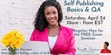 Self Publishing Basics & QA Free Zoom Event tickets