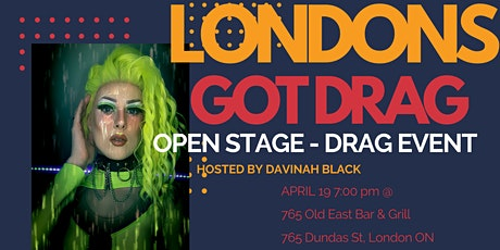 LONDONS GOT DRAG - OPEN STAGE tickets