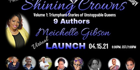 Shining Crowns  (Triumphant Stories of Unstoppable Queens) Book Launch tickets