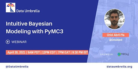 Intuitive Bayesian Modeling with PyMC3 tickets