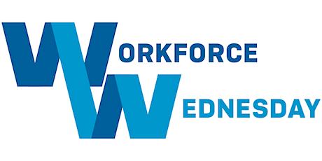 Workforce Wednesday Webinar tickets