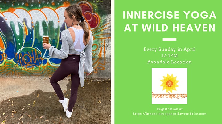 Innercise Yoga at Wild Heaven - April image