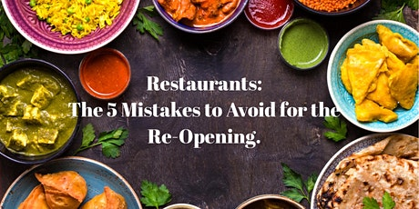 Restaurants:  The 5 Mistakes to Avoid for the Re-Opening. tickets